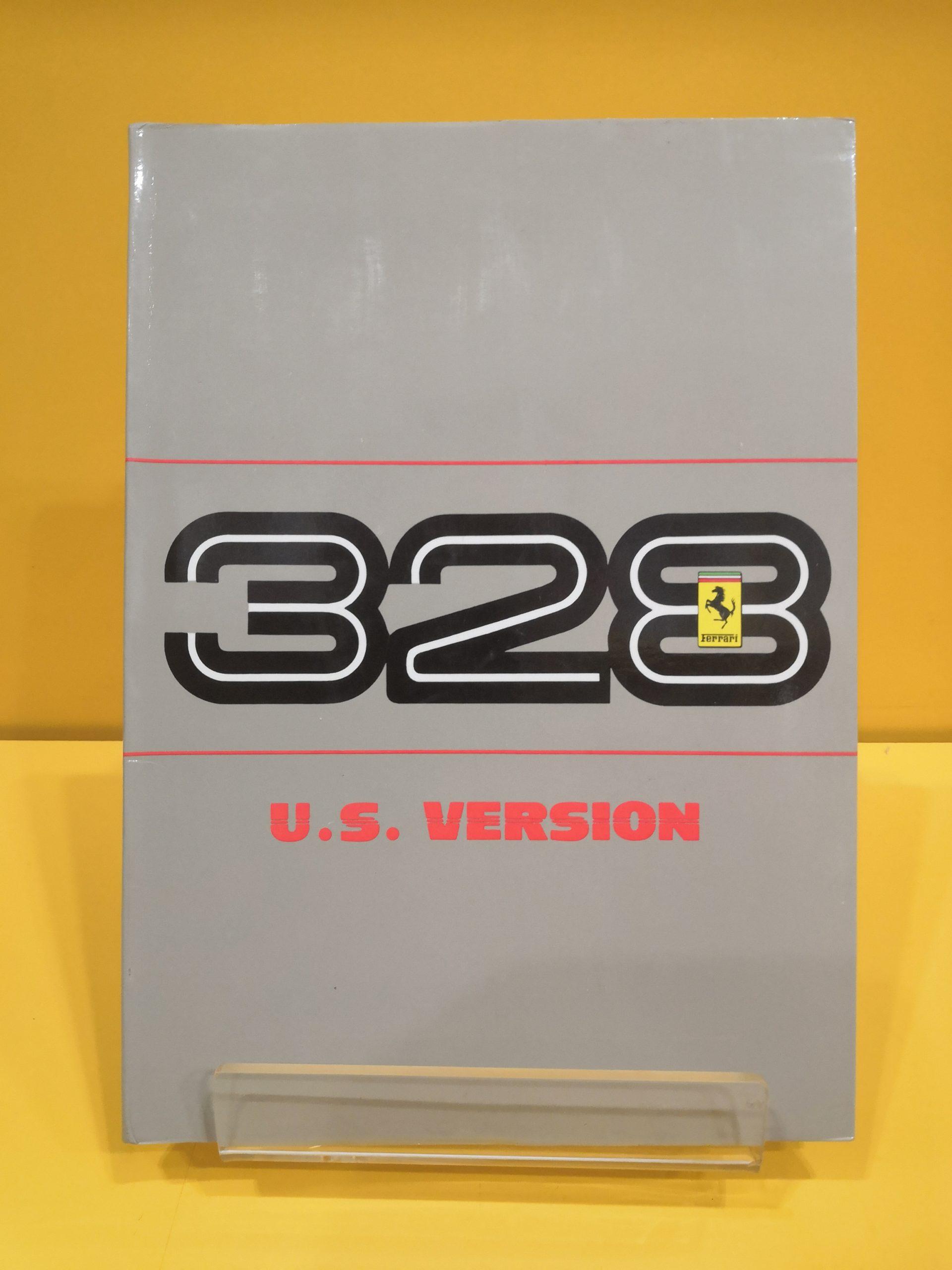 Ferrari 328 GTB & Ferrari 328 GTS Versione US 1986/87 ...
